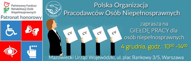 4 grudnia 2018 r., Warszawa: GIEŁDA PRACY DLA OSÓB NIEPEŁNOSPRAWNYCH