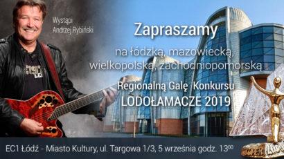 Zapraszamy na Łódzką, Mazowiecką, Wielkopolską, Zachodniopomorską Regionalną Galę  XIV Edycji Konkursu LODOŁAMACZE 2019
