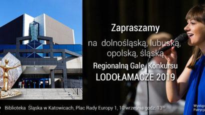 Zapraszamy na Dolnośląską, Lubuską, Opolską, Śląską  Regionalną Galę  XIV Edycji Konkursu LODOŁAMACZE 2019