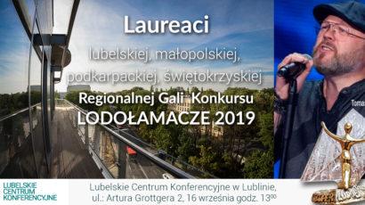 Laureaci  Regionalnej Gali  XIV Edycji Konkursu LODOŁAMACZE 2019 – Lublin
