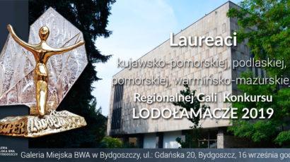 Laureaci  Regionalnej Gali  XIV Edycji Konkursu LODOŁAMACZE 2019 – Bydgoszcz