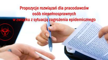 Propozycje rozwiązań dla pracodawców osób niepełnosprawnych w związku z sytuacją zagrożenia epidemicznego