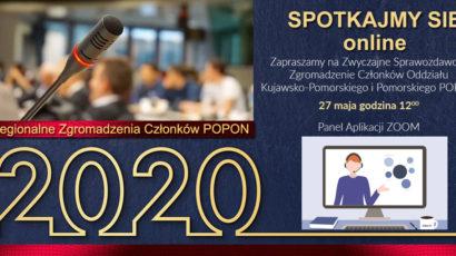 Zaproszenie na Zwyczajne Sprawozdawcze Zgromadzenie Członków Oddziału Kujawsko-Pomorskiego i Pomorskiego  POPON – 27 maja godzina 10:00