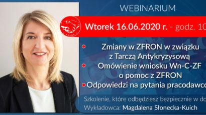 Szkolenie online – Zmiany w ZFRON w związku z Tarczą Antykryzysową. Wniosek o pomoc z ZFRON. Odpowiedzi na pytania pracodawców. 16.06 godz.10:00