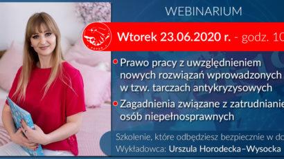 Szkolenie on-line:  Prawo pracy z uwzględnieniem nowych rozwiązań wprowadzonych w tzw. tarczach antykryzysowych.  Zagadnienia związane z zatrudnianiem osób niepełnosprawnych. Wtorek 23.06.2020 godz.10:00