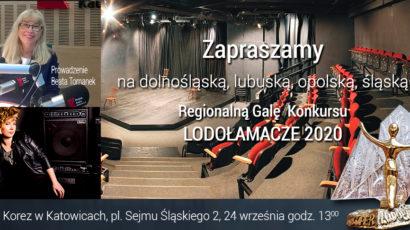 Zapraszamy na dolnośląską, lubuską, opolską, śląską Regionalną Galę  XV Edycji Konkursu LODOŁAMACZE 2020