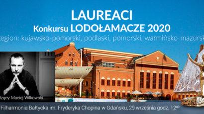 Laureaci Konkursu LODOŁAMACZE 2020. Region: kujawsko-pomorski, podlaski, pomorski, warmińsko-mazurski