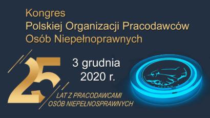 Kongres Pracodawców Osób Niepełnosprawnych – 25 lat Współdziałania – 3 grudnia 10:00-12:30