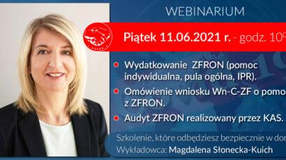 Szkolenie online – Wydatkowanie ZFRON, Wniosek Wn-C-ZF na 20% wydatków z ZFRON w ramach tzw. tarczy antykryzysowej,  Audyt KAS. – 11.06.2021
